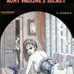 Aunt Paulines Secret by Hugdebert