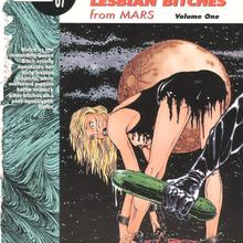 Yuppies Rednecks and Lesbian Bitches on Mars 1 by Kyle Goulet, Rob Kalmbach