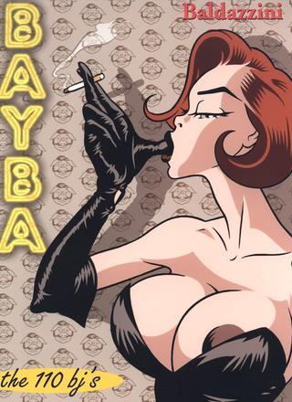 Bayba 1 The 110 Blowjobs by Baldazzini
