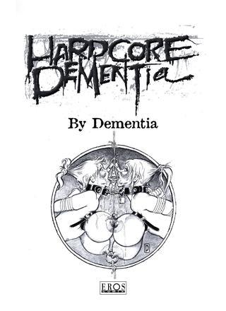 Hardcore by Dementia