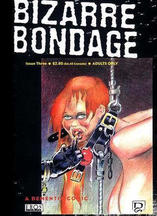 Bizarre Bondage 3 by Dementia