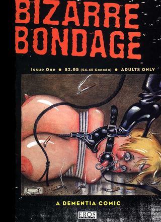 Bizarre Bondage 1 by Dementia