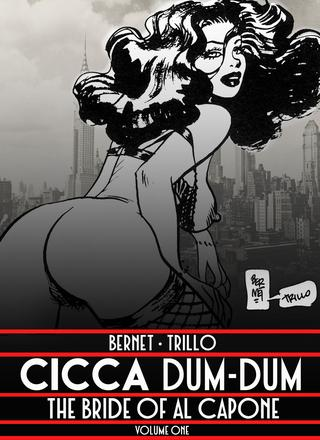 Cicca Dum Dum 1 by Jordi Bernet, Carlos Trillo