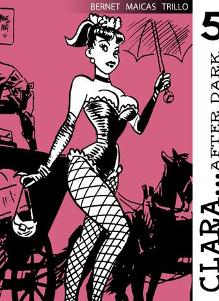 Clara After Dark 5 by Jordi Bernet, Carlos Trillo