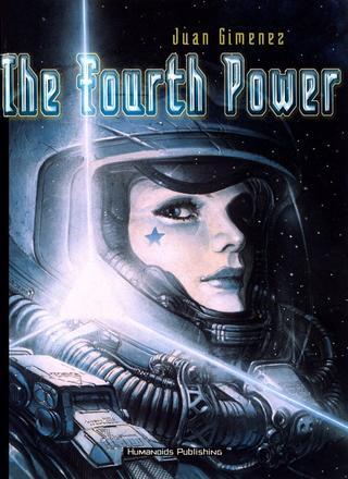 The Fourth Power by Juan Gimenez
