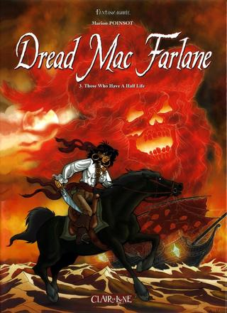 Dread MacFarlane 3 Those Who have a Half Life by Marion Poinsot