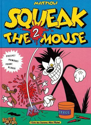 Squeak The Mouse 2 by Massimo Mattioli