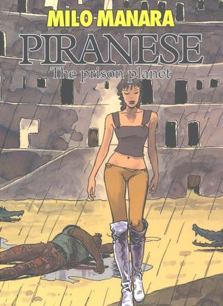 Piranese The Prison Planet by Milo Manara
