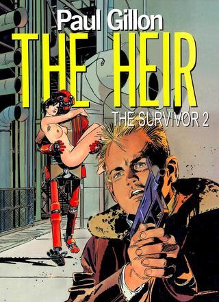 Survivor 2 The Heir by Paul Gillon