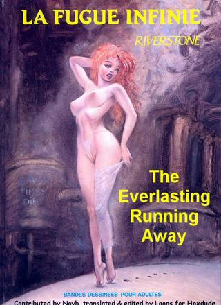 The Everlasting Running Away by Peter Riverstone