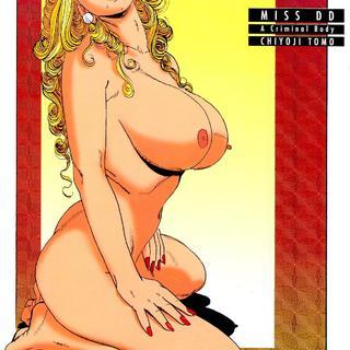 Miss DD A Criminal Body by Chiyoji Tomo