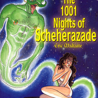 The 1001 Nights Of Scheherazade by Eric Maltaite