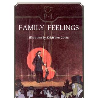 Family Feelings by Erich von Gotha