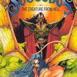 Succubus the Creature from Hell by Francois Marcela-Froideval, Cyril Pontet