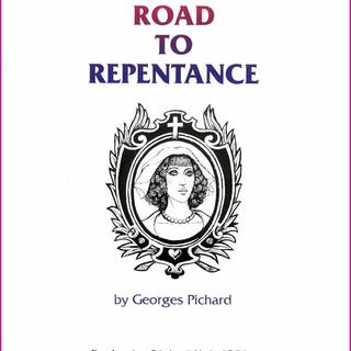 The Road to Repentance by George Pichard