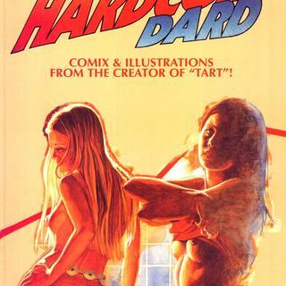 Hardcore Dard by Howie Dard