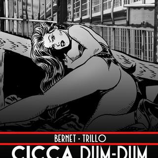 Cicca Dum Dum 4 by Jordi Bernet, Carlos Trillo