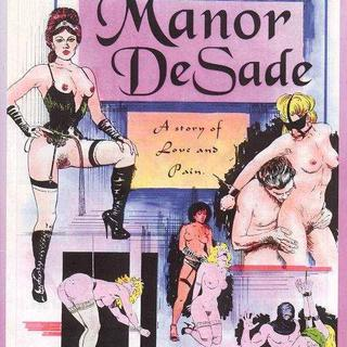 Manor de Sade by Lou Kagan
