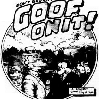 Goof On It by Robert Crumb