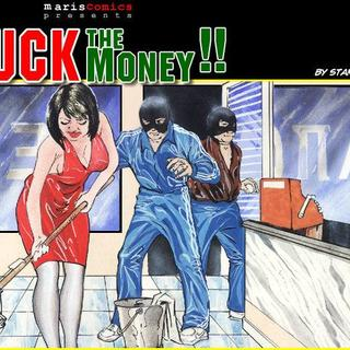 Fuck The Money by Stanle