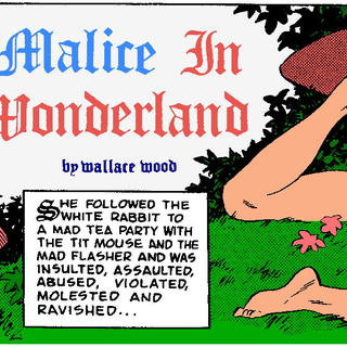 Malice in Wonderland 2 by Wallace Wood