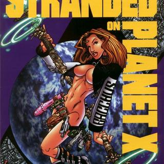 Stranded on Planet X by Way Paul