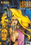 Lorna Mouse Club by Alfonso Azpiri