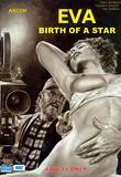 Eva Birth of a Star by Arcor Hofmann