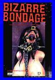 Bizarre Bondage 5 by Dementia