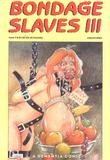 Bondage Slaves 3 by Dementia