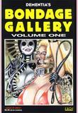 Bondage Gallery 1 by Dementia