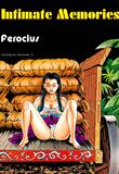 Intimate Memories by Ferocius