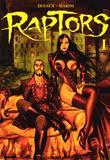 Raptors 1 by Jean Dufaux, Enrico Marini
