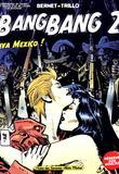 Bang Bang 2 by Jordi Bernet, Carlos Trillo