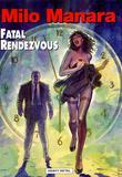 Fatal Rendezvous by Milo Manara